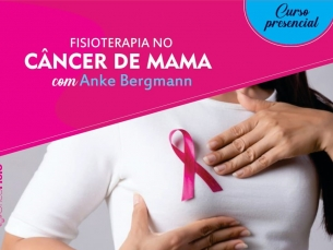 Curso de Fisioterapia no Cancer de mama