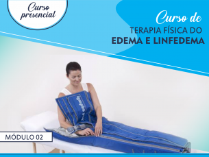 Curso de terapia física do edema e linfedema-módulo 2 TURMA 5