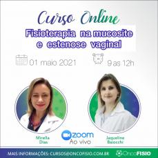 Curso Online ao vivo: Fisioterapia na mucosite e estenose vaginal