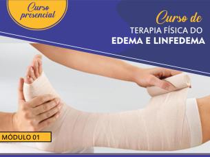 Curso de terapia física do edema e linfedema - Módulo 1 Turma 8