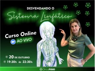 Curso Online Ao Vivo: Desvendando o Sistema Linfático Turma 4