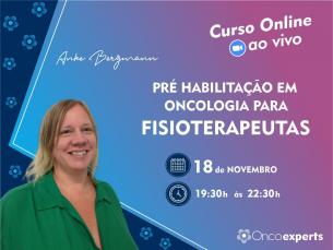 Curso Online ao vivo: Pré habilitação em oncologia para fisioterapeutas