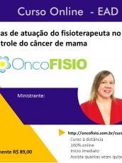 Áreas de atuação do fisioterapeuta no controle do câncer de mama